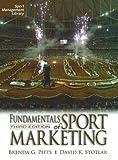 Fundamentals of Sport Marketing (Sport Management Library)