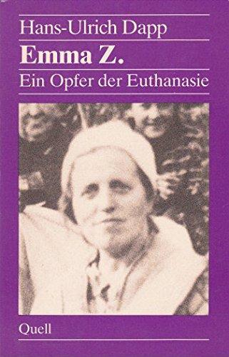 Emma Z. Ein Opfer der Euthanasie