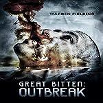 Outbreak: Great Bitten, Book 1 | Warren Fielding