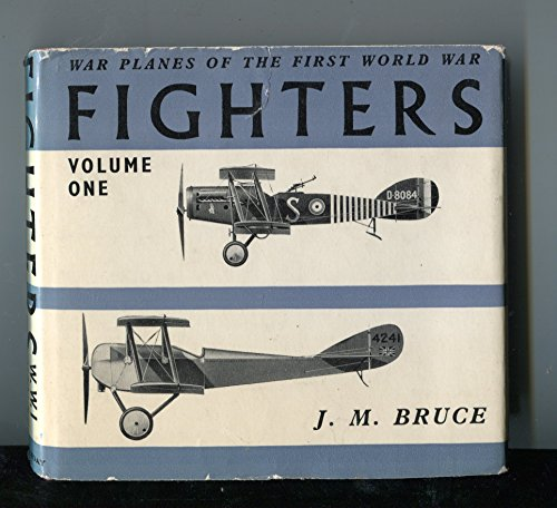 Fighters. Volume one. (War planes of the first world war)