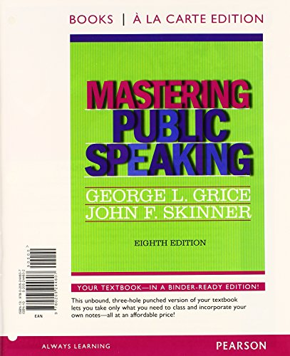Mastering Public Speaking, Books a la Carte Edition (8th Edition)
