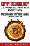 Cryptocurrency: 7 Expert Secrets for