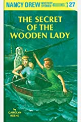 Nancy Drew 27: The Secret of the Wooden Lady (Nancy Drew Mysteries) Kindle Edition