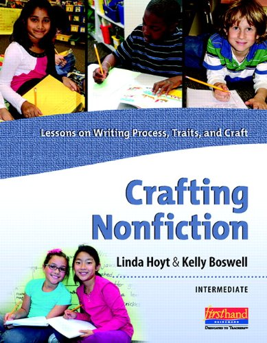 Crafting Nonfiction Primary: Lessons on Writing Process, Traits, and Craft (grades K-2) (Explorations in Nonfiction Writing Series) ()