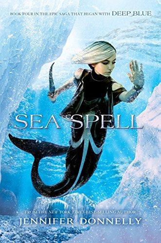 Waterfire Saga, Book Four Sea Spell [Jennifer Donnelly] (Tapa Blanda)