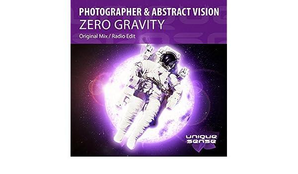 Zero Gravity (Radio Edit) by Photographer & Abstract Vision on Amazon Music - Amazon.com