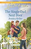 The Single Dad Next Door (Goose Harbor)