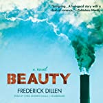 Beauty: A Novel | Frederick G. Dillen