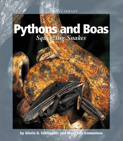 Download Pythons and Boas (Watts Library) by Gloria G. Schlaepfer (2002-09-01) PDF