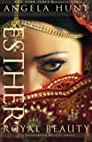 Esther: Royal Beauty (A Dangerous Beauty Novel)