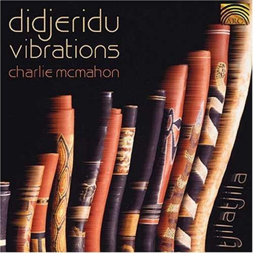 Didjeridu Vibrations by Mcmahon, Charlie (2002-03-04)