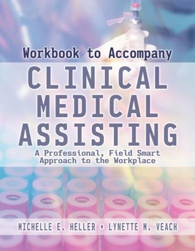 Workbook to Accompany Clinical Medical Assisting (In Round Rock Bowling)
