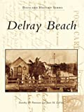 Delray Beach (Postcard History Series)