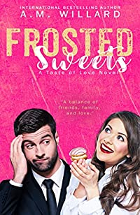 Frosted Sweets by A.M. Willard ebook deal