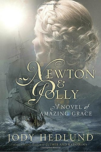 newton-and-polly-a-novel-of-amazing-grace