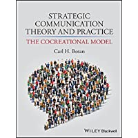 Strategic Communication Theory and Practice: The Cocreational Model