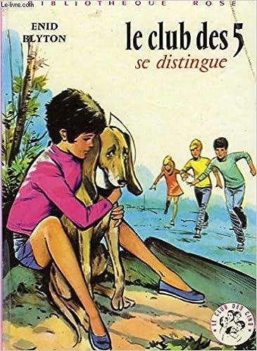 Le Club Des Cinq Blyton And Sidobre 9782010007996 Amazon