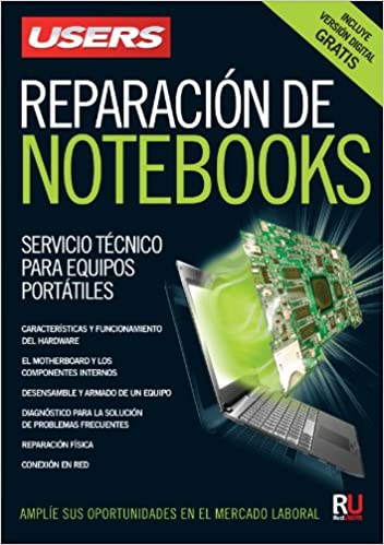 Reparación de notebooks: Manuales Users (Spanish Edition) (Spanish) Paperback – April 29, 2013