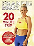 Frankie Essex - 20 Minute Trim - Fitness Work Out