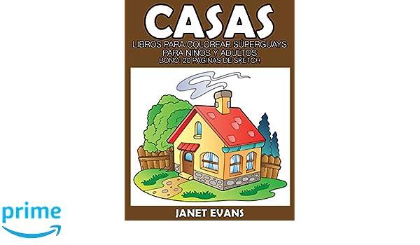 Casas: Libros Para Colorear Súperguays Para Niños y Adultos (Bono ...