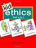"Kid Ethics, James ""Bud"" Bottoms, 0979486300"