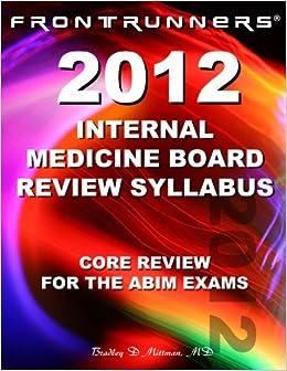 Internal Medicine Board Review Syllabus 2012: Core Review