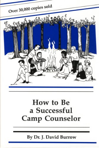 How to Be a Successful Camp Counselor Sixth Edition