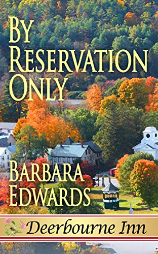 By Reservation Only (Deerbourne Inn) by [Edwards, Barbara]