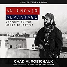 An Unfair Advantage Audiobook by Chad M. Robichaux Narrated by Eric A. Shelman
