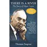 Story of Edgar Cayce: There Is a River
