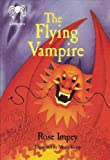 The Flying Vampire, Rose Impey, 098443660X