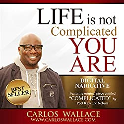Life Is Not Complicated - You Are