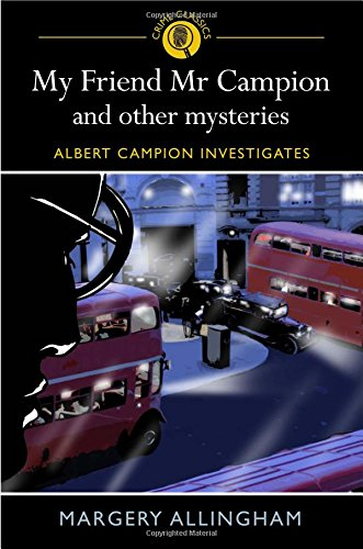 Download My Friend MR Campion & Other Mysteries pdf epub