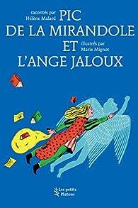 Pic de la Mirandole et l'ange jaloux par Hélène Malard