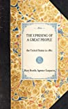 The Uprising of a Great People the United States in 1861, Agenor Gasparin and Mary Booth, 1429003766