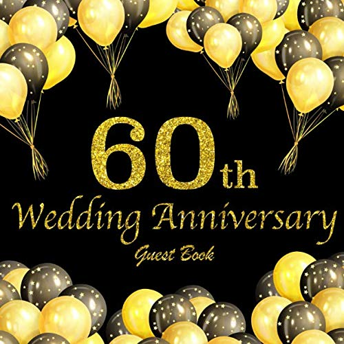 60th Wedding Anniversary Guest Book.