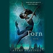 Torn: A Novel   Avery Hastings