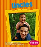 Uncles, Lola M. Schaefer, 1429617586