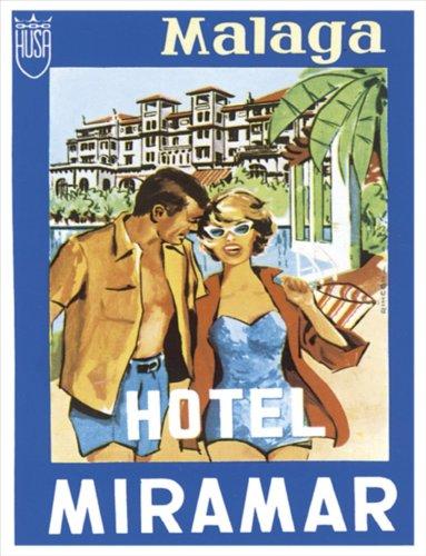 f2127 Malaga Hotel Miramar estilo Vintage Metal Publicidad ...