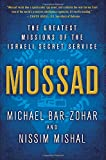 Mossad: The Greatest Missions of the Israeli Secret