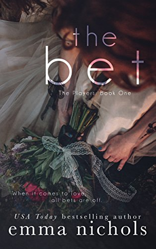 The Bet (The Players Book 1)