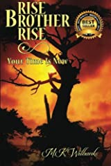 Rise Brother Rise: Your Time Is Now Paperback