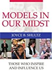 Models in Our Midst, Joyce Shultz, 0595312020