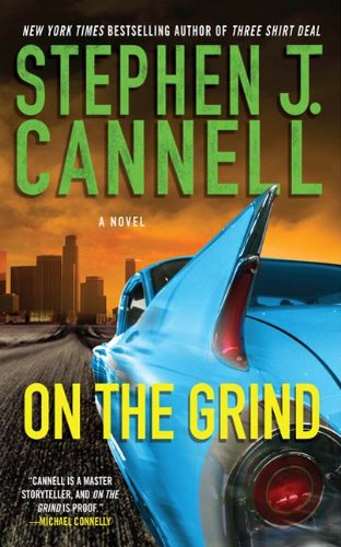On the Grind: A Shane Scully Novel (Shane Scully Novels Book 8)