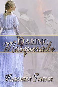 Daring Masquerade by [Tanner, Margaret]