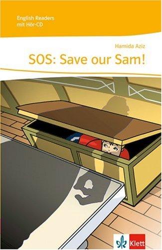 SOS: Save Our Sam!: Lektüre mit Audio-CD Klasse 5 (English Readers)