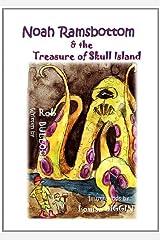 Noah Ramsbottom and the Treasure of Skull Island Paperback