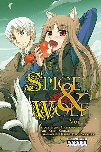 Spice and Wolf Vol. 1 (Spice And Wolf Light Novel Volume 1)