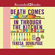 Death Comes in Through the Kitchen Audiobook by Teresa Dovalpage Narrated by Cynthia Farrell