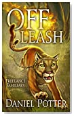 Off Leash (Freelance Familiars Book 1)